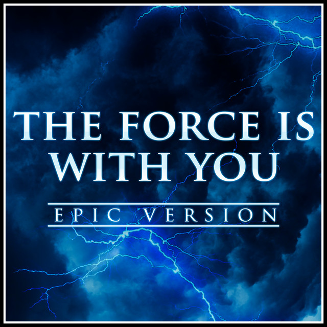 "Nuevo single de L'Orchestra Cinematique: The Force is With You (from ""Star Wars: The Rise of Skywalker"") [Epic Version]"