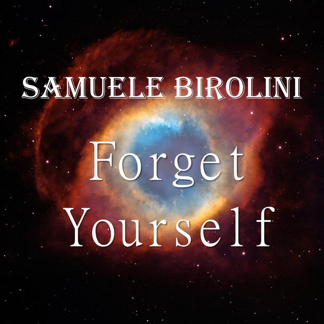 Nuevo single de Samuele Birolini: Forget Yourself