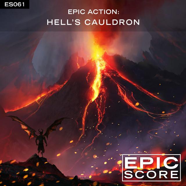 Nuevo álbum de Epic Score: Epic Action: Hell's Cauldron