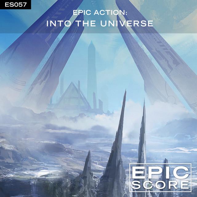 Nuevo álbum de Epic Score: Epic Action: Into the Universe
