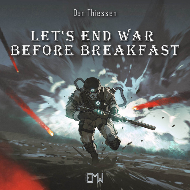 Nuevo single de Epic Music World: Let's End War Before Breakfast