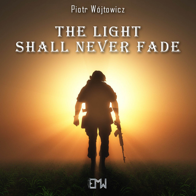 Nuevo single de Epic Music World: The Light Shall Never Fade