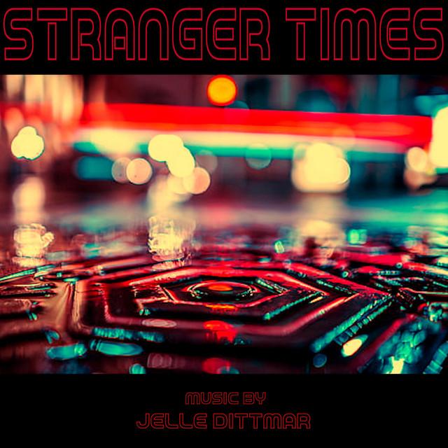 Nuevo single de Jelle Dittmar: Stranger Times
