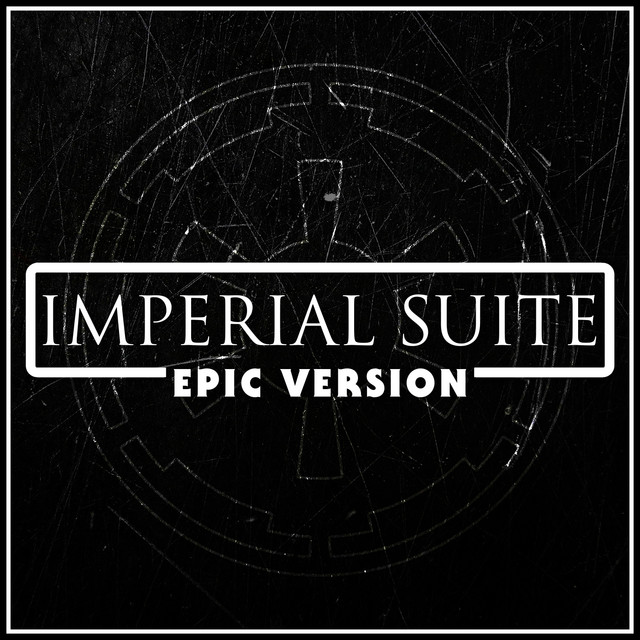 """Nuevo single de L'Orchestra Cinematique: Imperial Suite (From """"rogue One: A Star Wars Story"""") - Epic Version"""