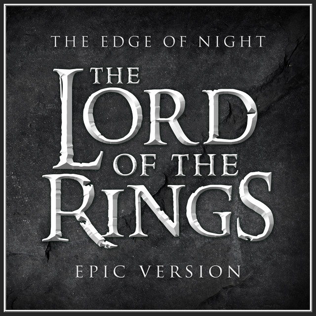 """Nuevo single de L'Orchestra Cinematique: The Edge of Night (from """"The Lord of the Rings: Return of the King"""") [Epic Version]"""