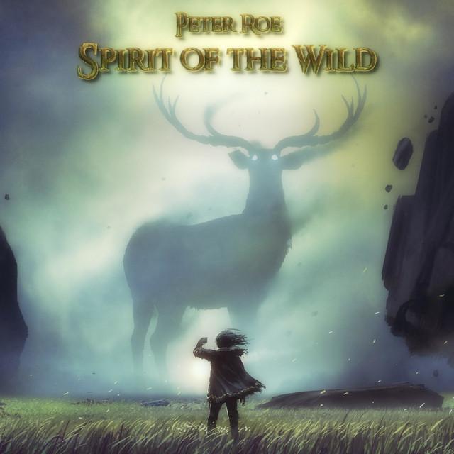 Nuevo single de Peter Roe: Spirit of the Wild