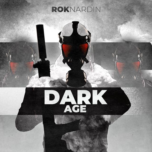 Nuevo single de Rok Nardin: Dark Age