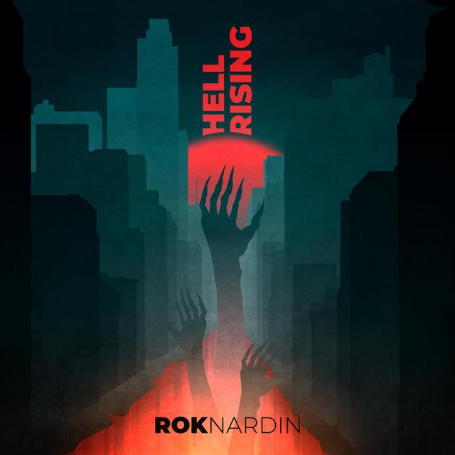 Nuevo single de Rok Nardin: Hell Rising
