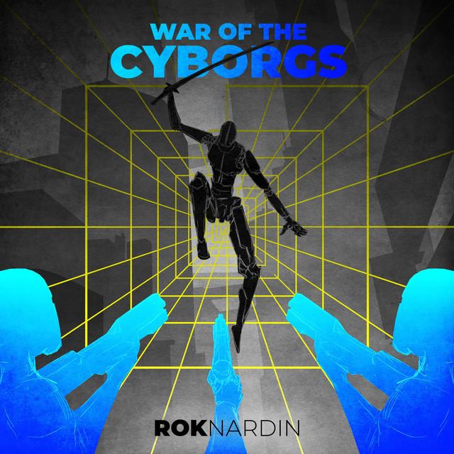 Nuevo single de Rok Nardin: War of the Cyborgs