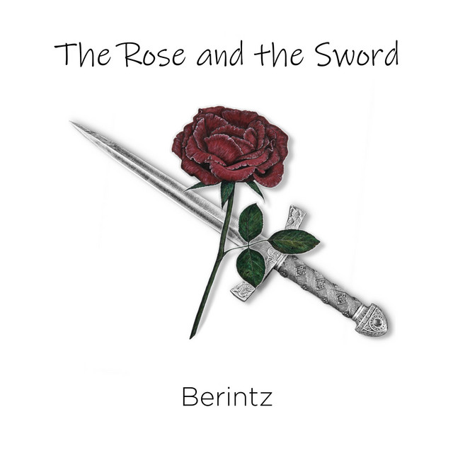 Nuevo single de Berintz: The Rose and the Sword