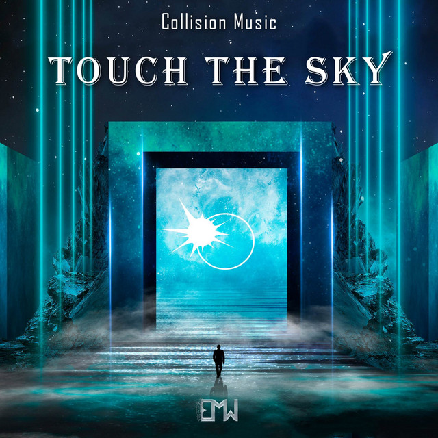 Nuevo single de Epic Music World & Collision Music: Touch the Sky