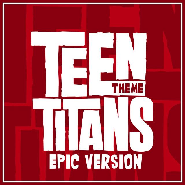 "Nuevo single de L'Orchestra Cinematique: Main Theme (from ""Teen Titans"") [Epic Version]"
