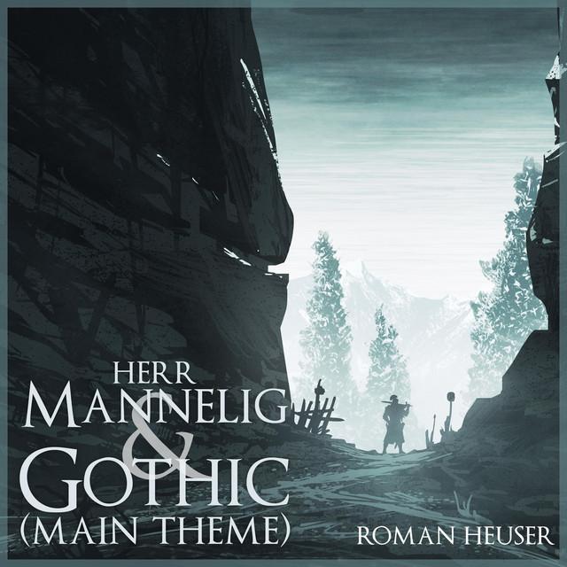 Nuevo single de Roman Heuser: Herr Mannelig and Gothic Main Theme