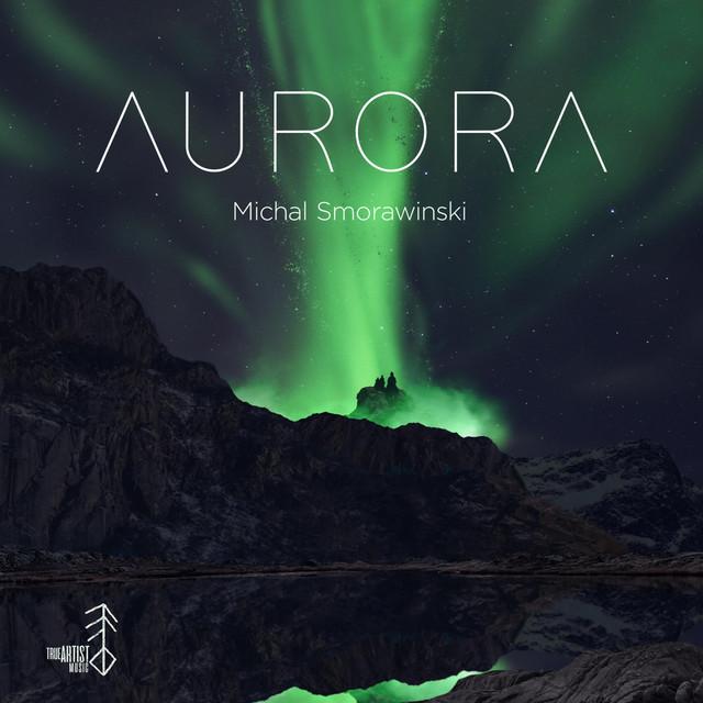 Nuevo álbum de Michal Smorawinski: Aurora