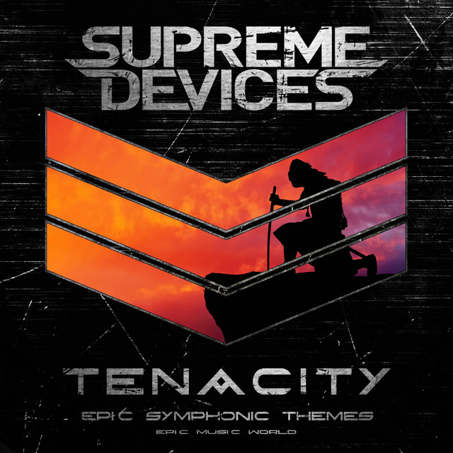 Nuevo single de Epic Music World: Tenacity