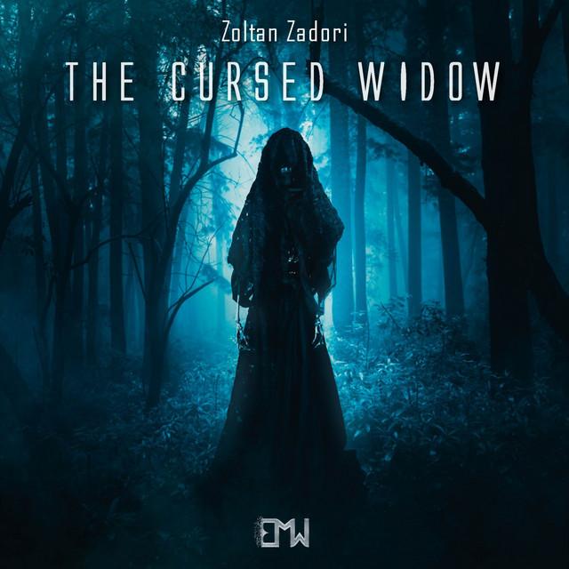 Nuevo single de Epic Music World & Zoltan Zadori: The Cursed Widow