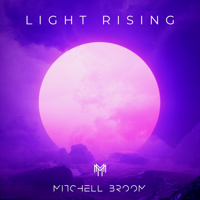 Nuevo single de Mitchell Broom: Light Rising