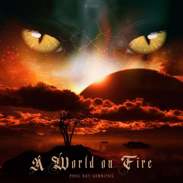 Nuevo single de Phil Rey: A World on Fire