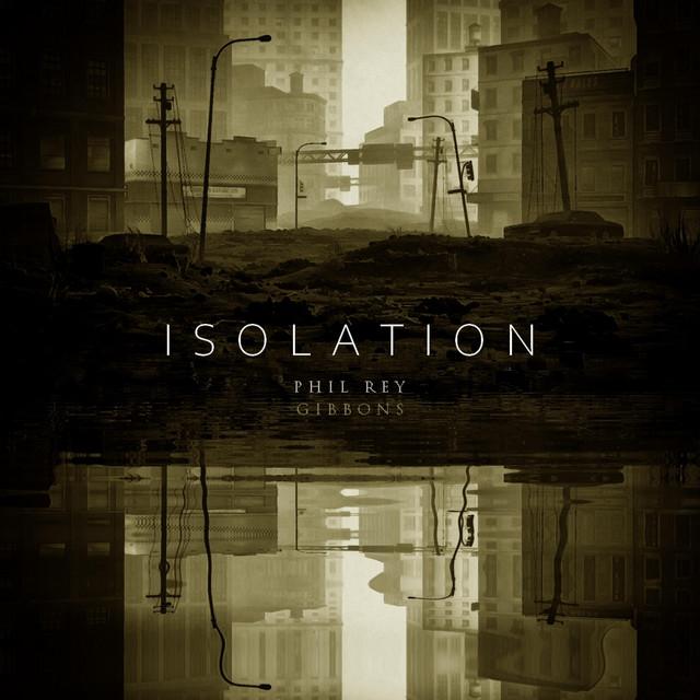 Nuevo single de Phil Rey: Isolation