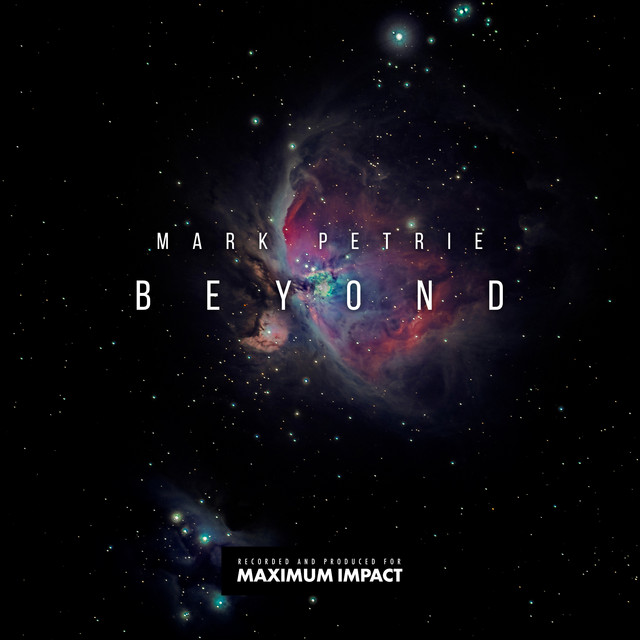 Nuevo álbum de Mark Petrie: Maximum Impact Beyond