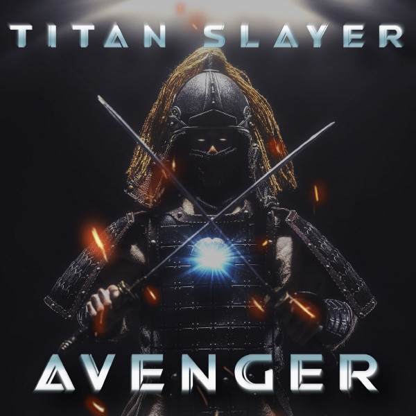 Nuevo álbum de Titan Slayer: Avenger