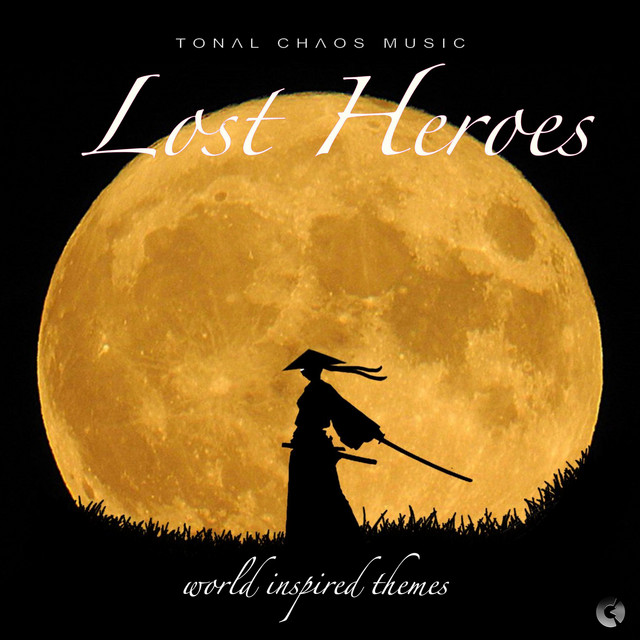 Nuevo álbum de Tonal Chaos Trailer Music: Lost Heroes (World Inspired Themes)