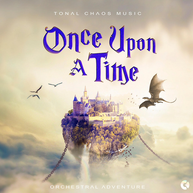 Nuevo álbum de Tonal Chaos Trailer Music: Once Upon a Time - Adventure