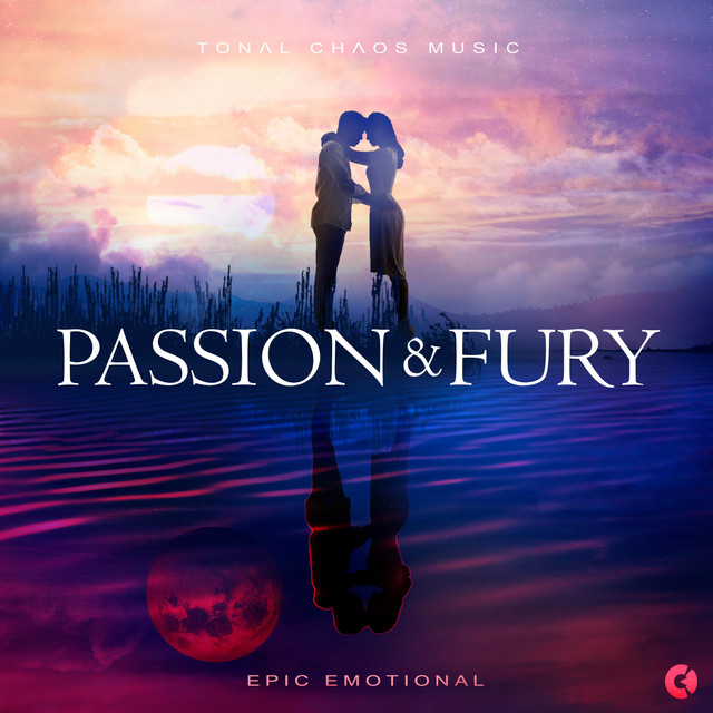 Nuevo álbum de Tonal Chaos Trailer Music: Passion and Fury - Epic Emotional