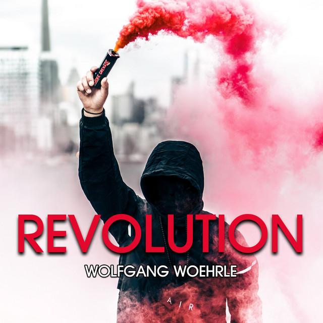 Nuevo álbum de Wolfgang Woehrle: Revolution