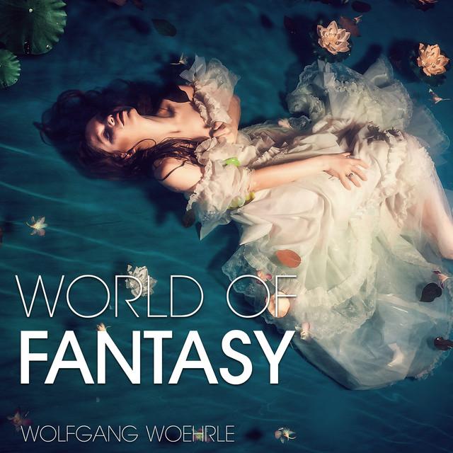 Nuevo álbum de Wolfgang Woehrle: World of Fantasy