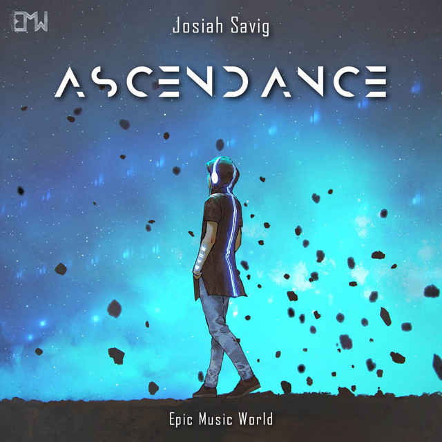Nuevo single de Epic Music World & Josiah Savig: Ascendance