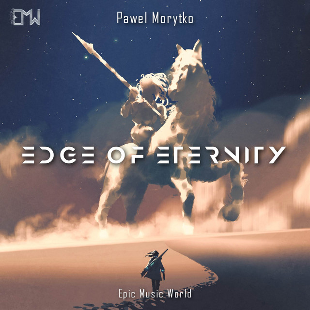 Nuevo single de Epic Music World: Edge of Eternity