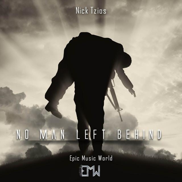 Nuevo single de Epic Music World & Nick Tzios: No Man Left Behind