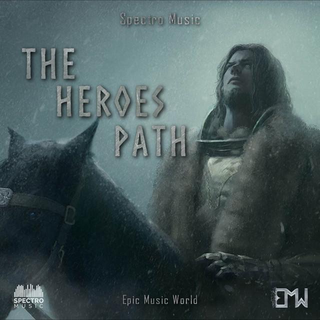 Nuevo single de Epic Music World: The Heroes Path