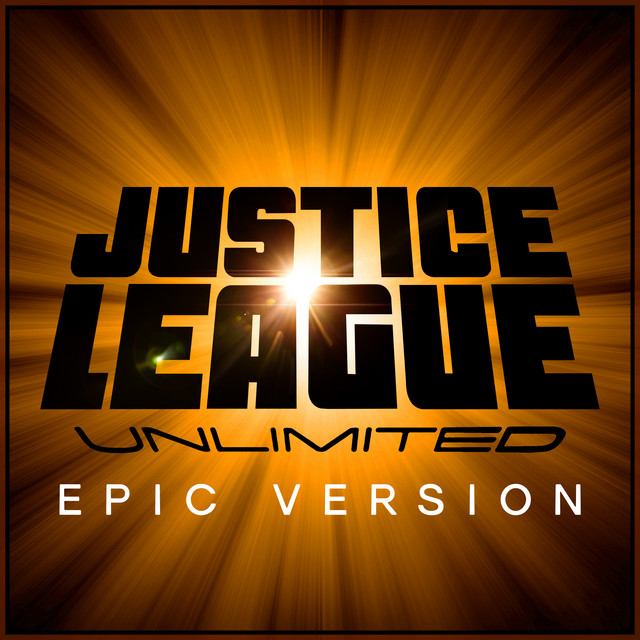 "Nuevo single de L'Orchestra Cinematique: Main Theme (from ""Justice League Unlimited"") [Epic Version]"