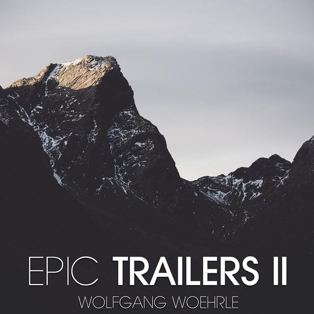Nuevo álbum de Wolfgang Woehrle: Epic Trailers 2