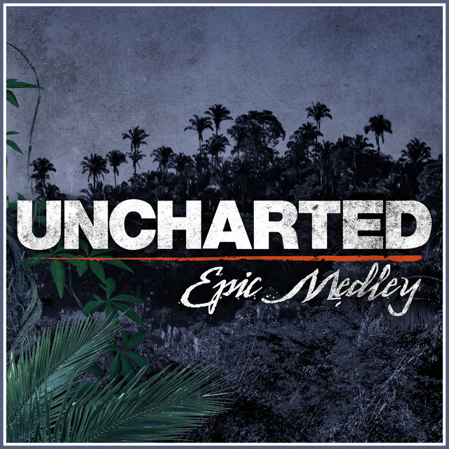 Nuevo single de L'Orchestra Cinematique: Uncharted (Epic Medley)