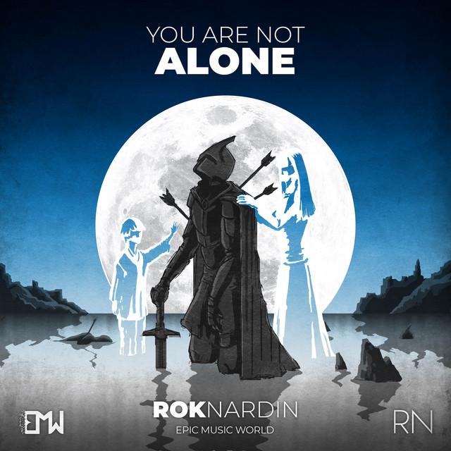 Nuevo single de Epic Music World: You Are Not Alone