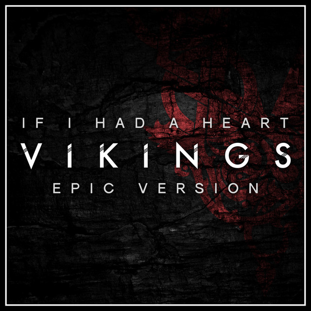 "Nuevo single de L'Orchestra Cinematique: If I Had A Heart (Main Theme from ""Vikings"") [Epic Version]"