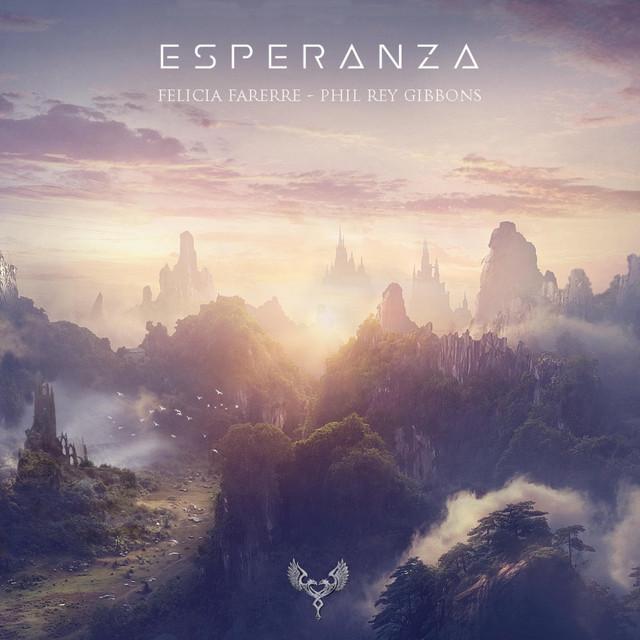 Nuevo single de Phil Rey & Felicia Farerre: Esperanza