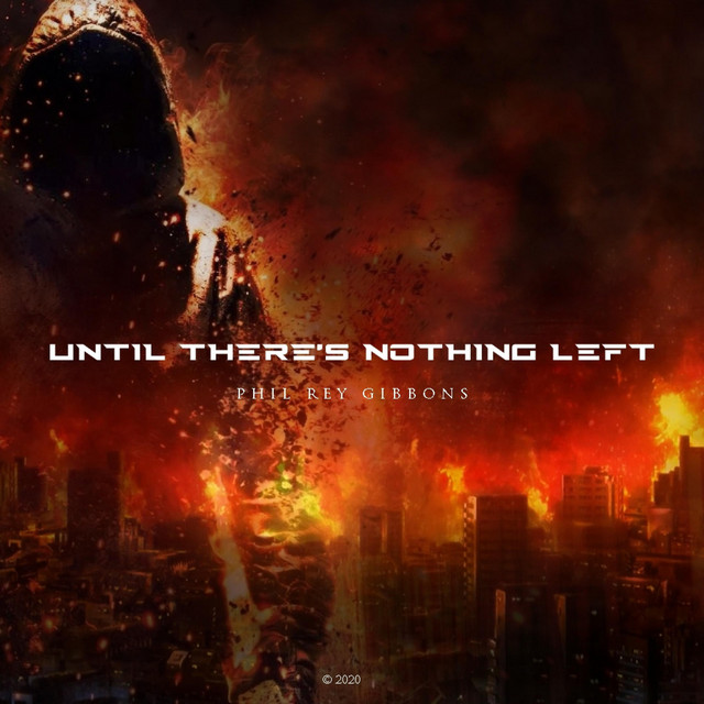 Nuevo single de Phil Rey: Until There's Nothing Left