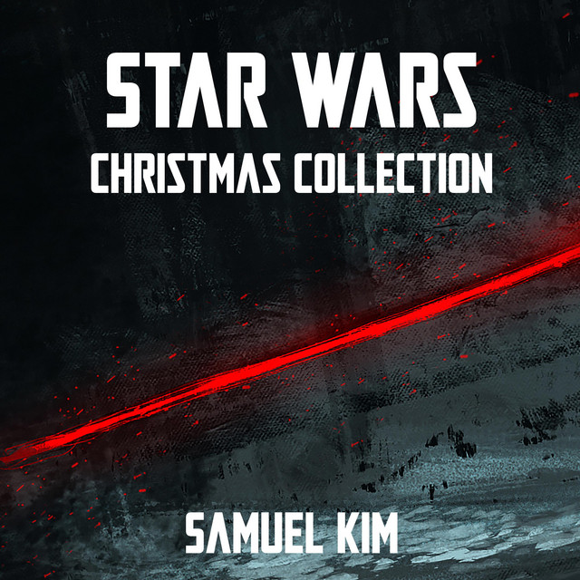 Nuevo single de Samuel Kim: Star Wars: Christmas Collection
