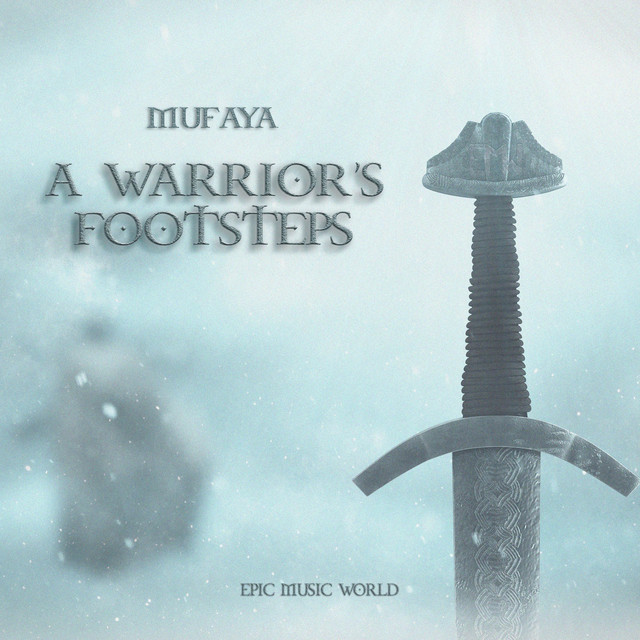 Nuevo single de Epic Music World: A Warrior's Footsteps