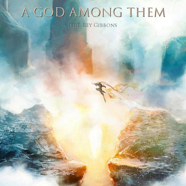 Nuevo single de Phil Rey: A God Among Them