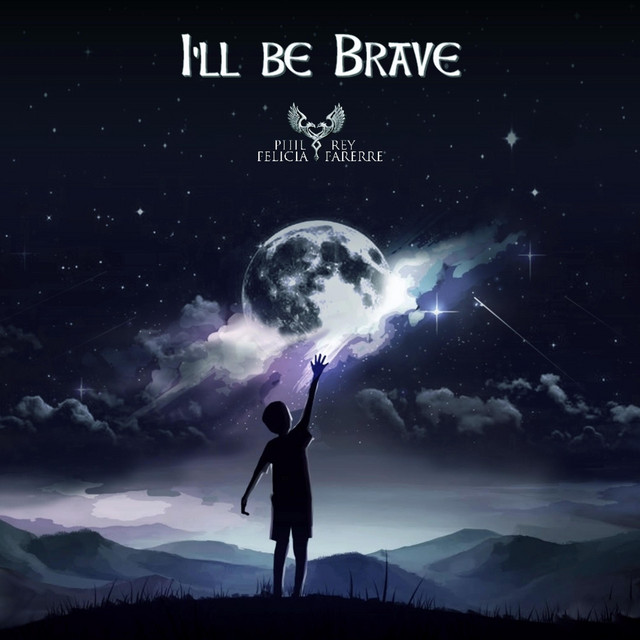 Nuevo single de Phil Rey: I'll Be Brave