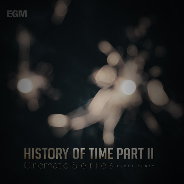 Nuevo álbum de Ender Güney: History Of Time Part II