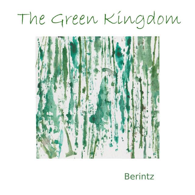 Nuevo single de Berintz: The Green Kingdom