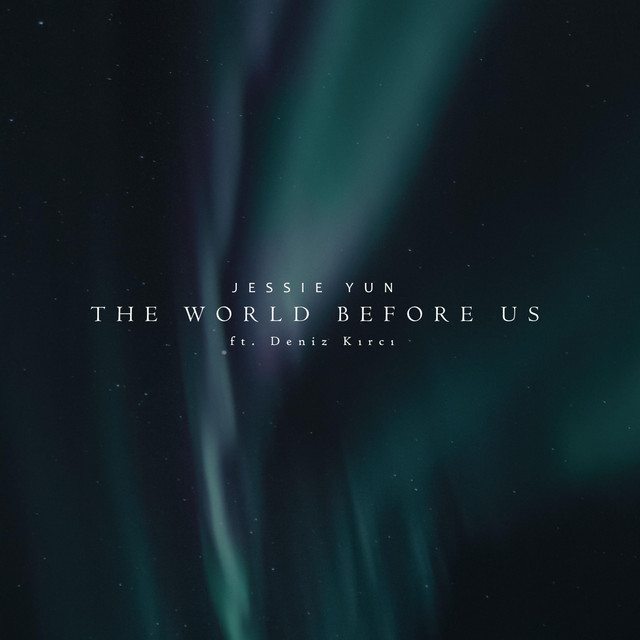 Nuevo single de Jessie Yun: The World Before Us