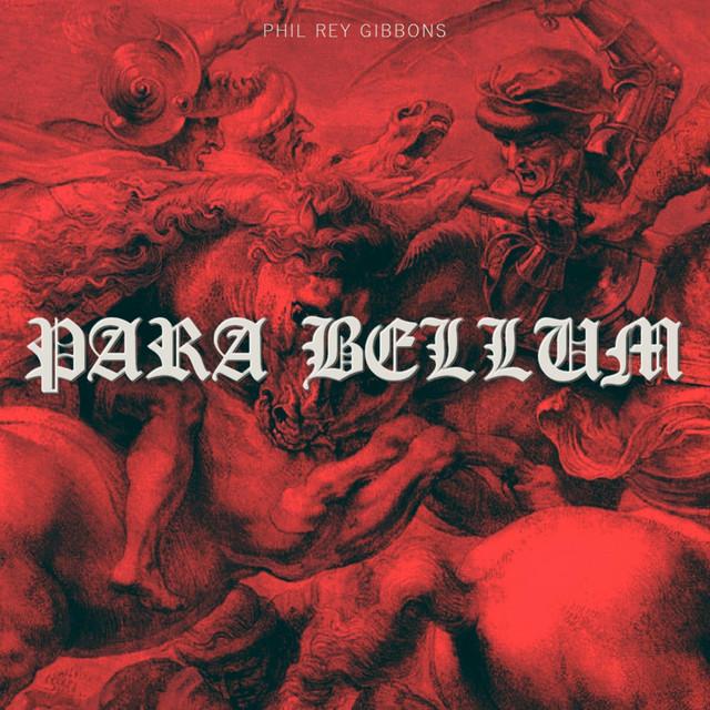 Nuevo single de Phil Rey: Para Bellum