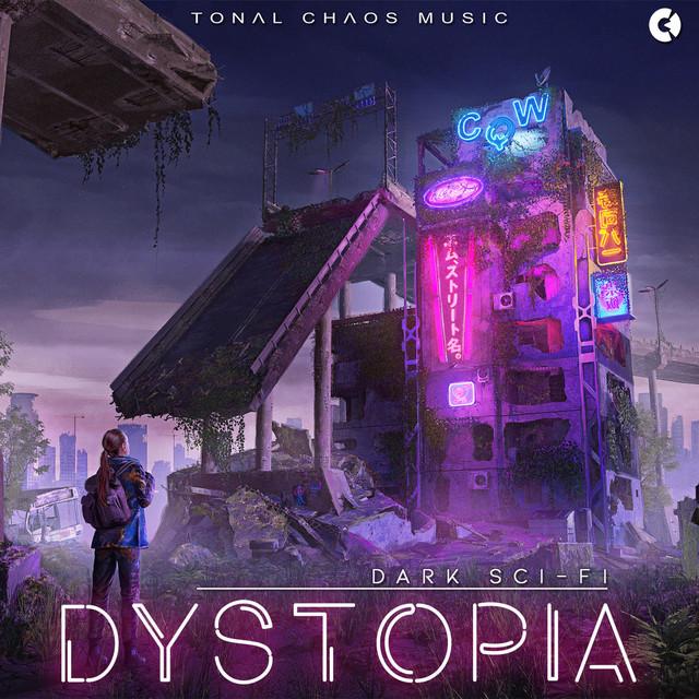 Nuevo álbum de Tonal Chaos Trailer Music: Dystopia